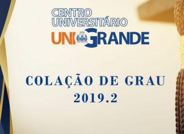 Collação de Grau 2019.2 do Centro Universitário Unigrande